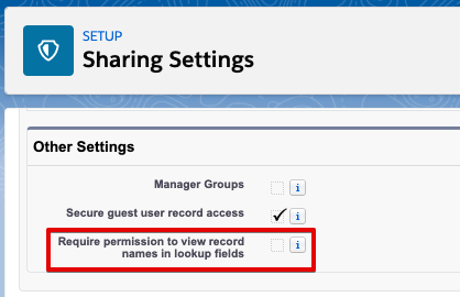 Sharing Settings Require Permission for Lookup Fields